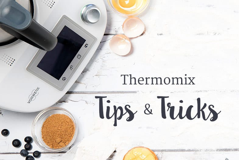 Thermomix Tips & Tricks