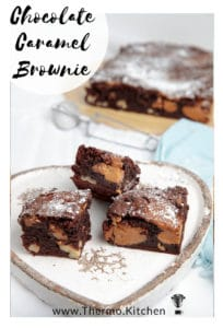 Image with title of 3 slices of chocolate caramel brownie on white plate
